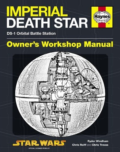 Haynes Imperial Death Star Owner's Workshop Manual
