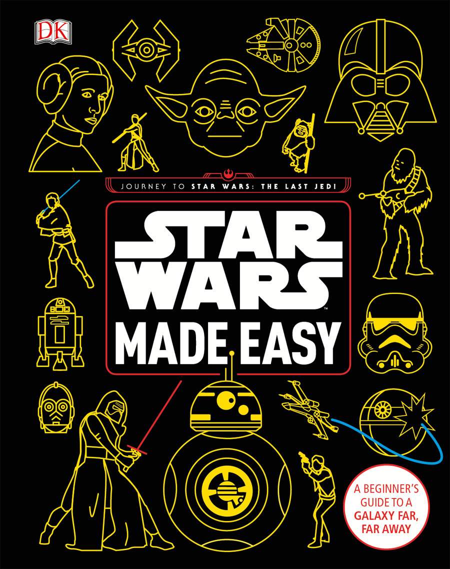 Journey to Star Wars The Last Jedi - Star Wars Made Easy