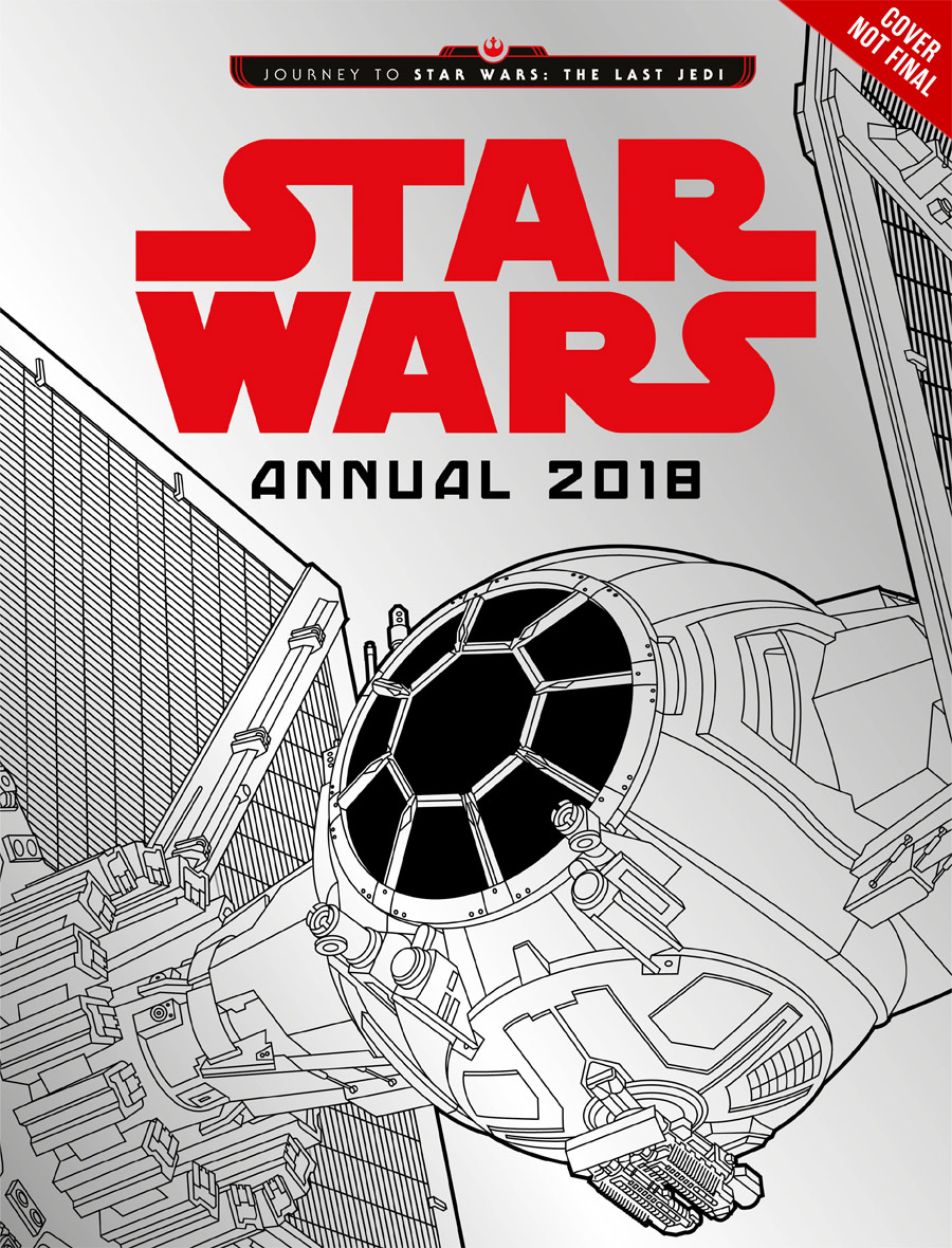 Journey to Star Wars The Last Jedi Star Wars Annual 2018